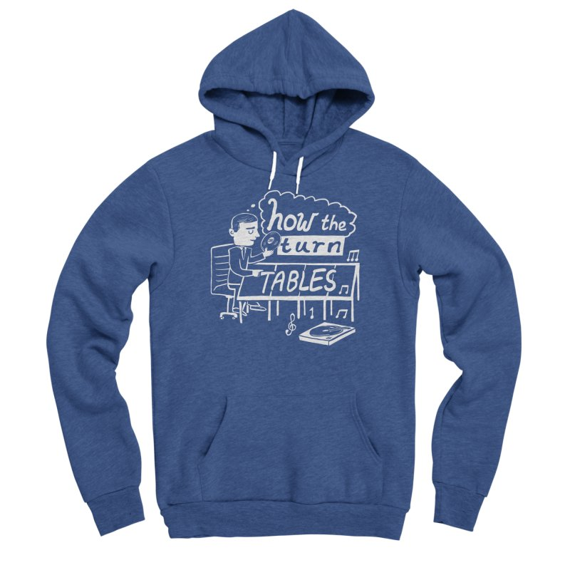 How the turn tables Men's Pullover Hoody by Thomas Orrow
