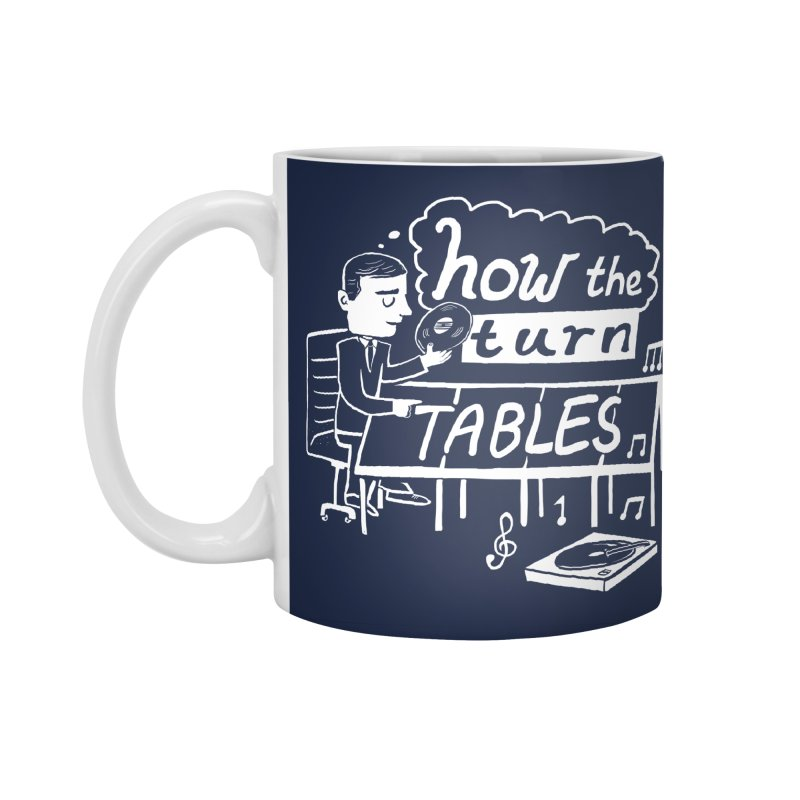 How the turn tables Accessories Mug by Thomas Orrow