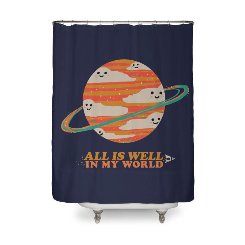 All is Well in My World Home Shower Curtain by Thomas Orrow