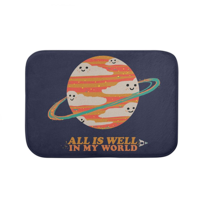 All is Well in My World Home Bath Mat by Thomas Orrow
