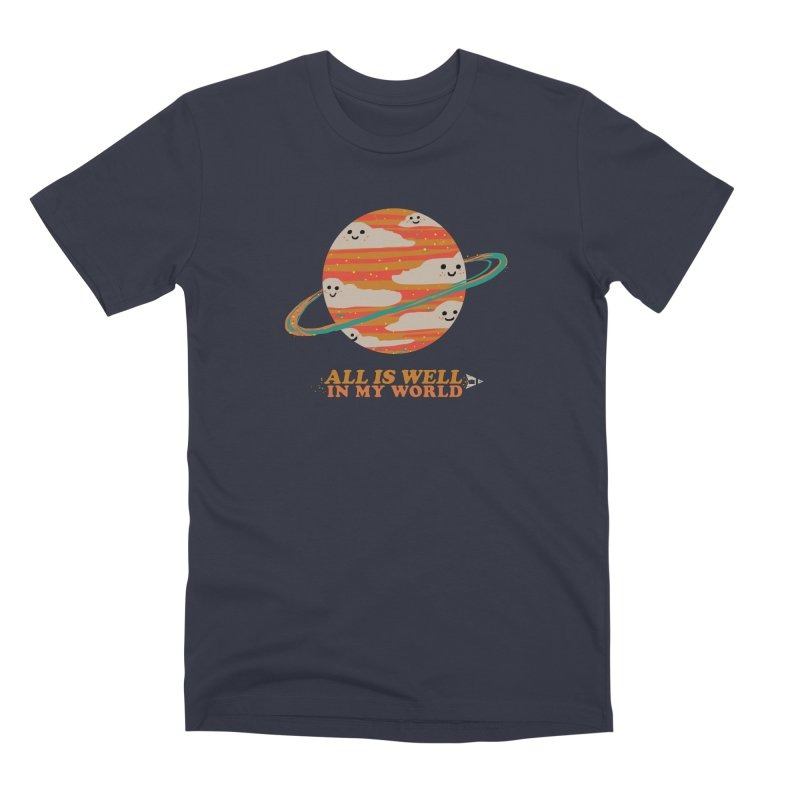 All is Well in My World Men's T-Shirt by Thomas Orrow