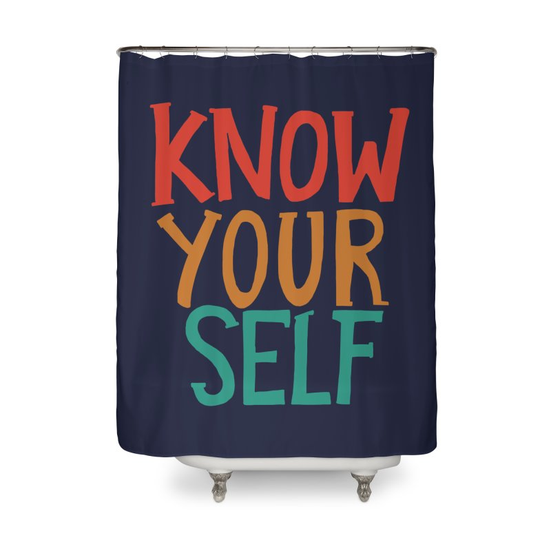 Know Yourself Home Shower Curtain by Thomas Orrow