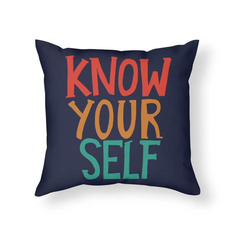 Know Yourself Home Throw Pillow by Thomas Orrow