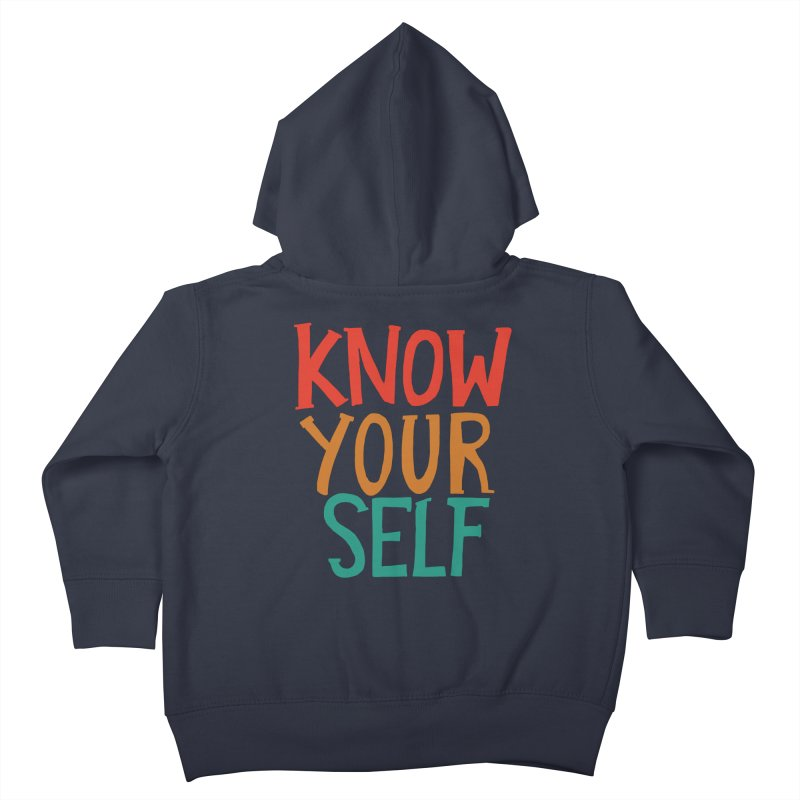 Know Yourself Kids Toddler Zip-Up Hoody by Thomas Orrow