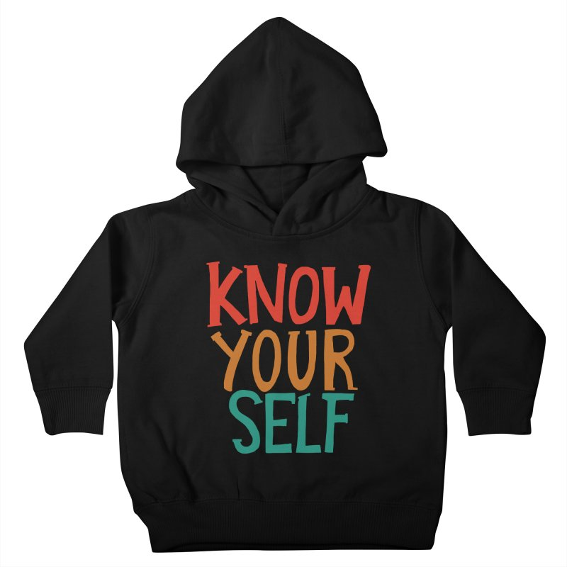 Know Yourself Kids Toddler Pullover Hoody by Thomas Orrow