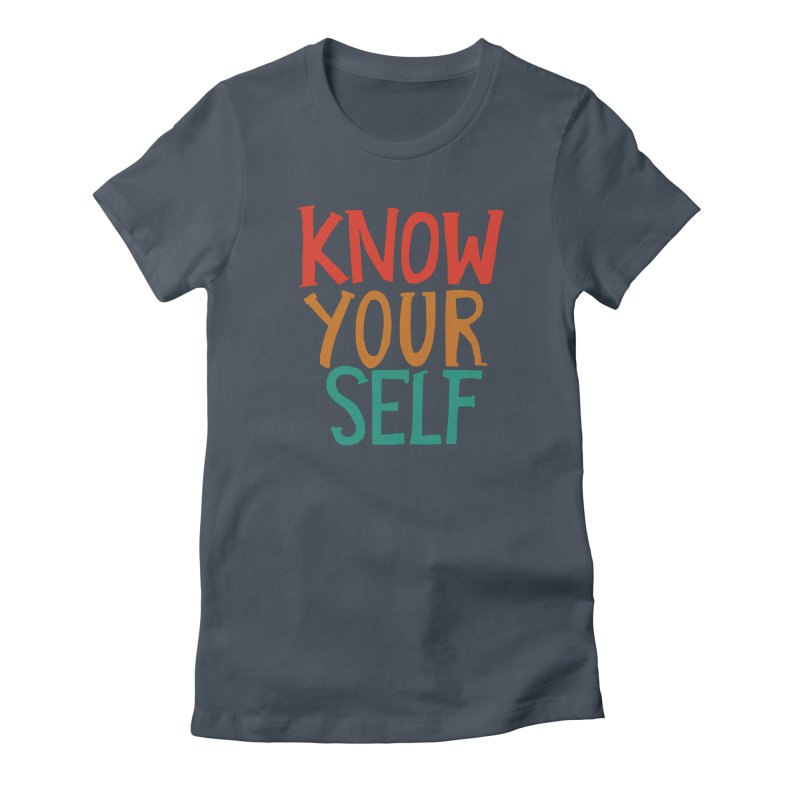 Know Yourself Women's T-Shirt by Thomas Orrow