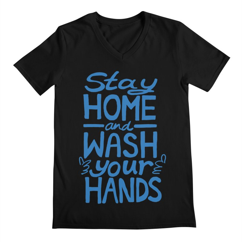 Stay Home and Wash Your Hands Men's V-Neck by Thomas Orrow