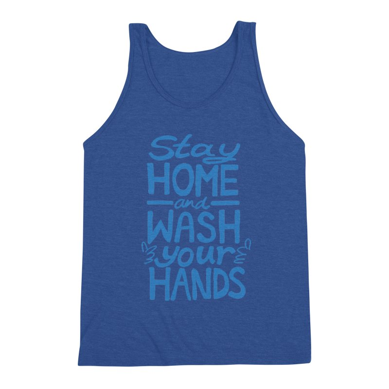 Stay Home and Wash Your Hands Men's Tank by Thomas Orrow