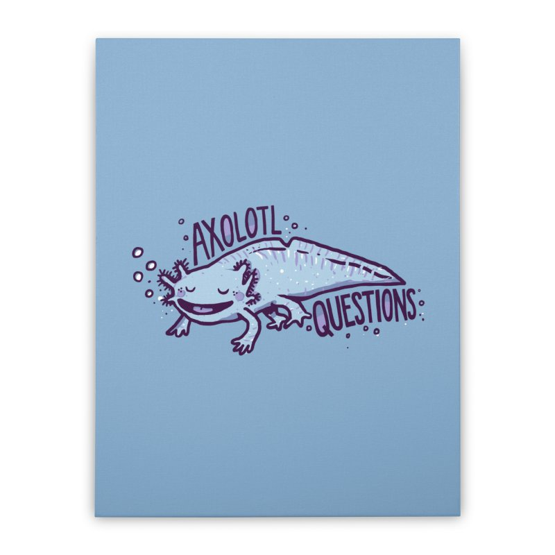 Axolotl Questions Home Stretched Canvas by Thomas Orrow