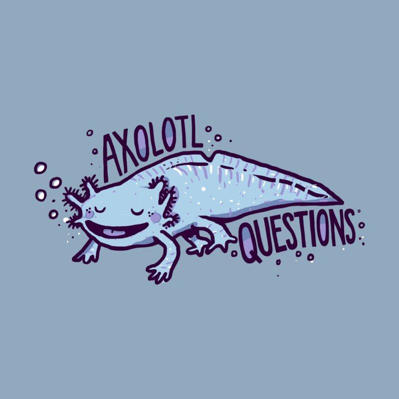 Axolotl Questions by Thomas Orrow