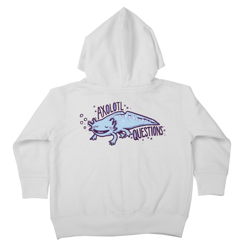 Axolotl Questions Kids Toddler Zip-Up Hoody by Thomas Orrow