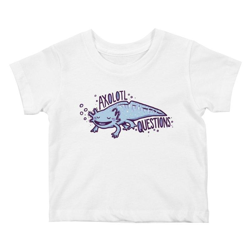 Axolotl Questions Kids Baby T-Shirt by Thomas Orrow