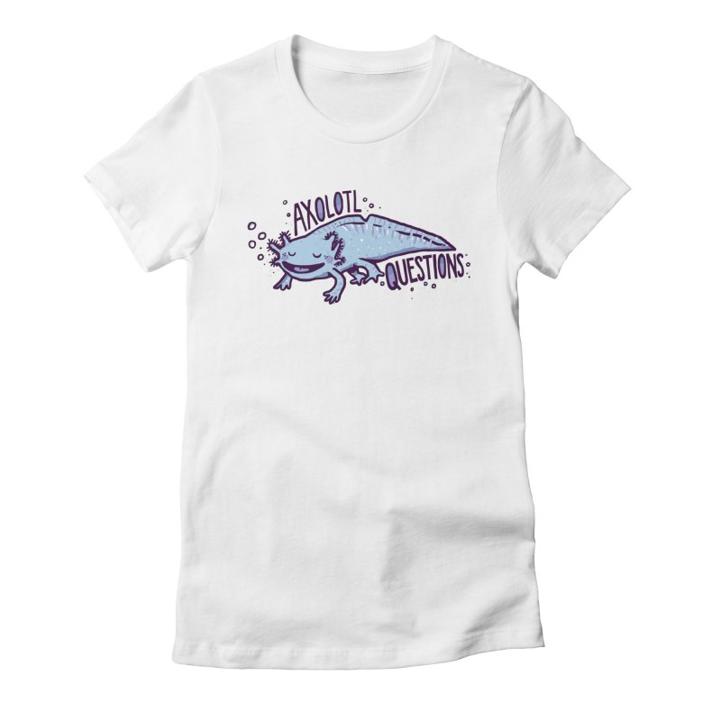 Axolotl Questions Women's Fitted T-Shirt by Thomas Orrow