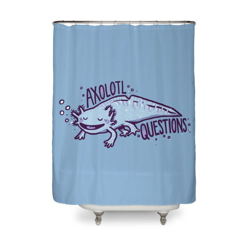 Axolotl Questions Home Shower Curtain by Thomas Orrow
