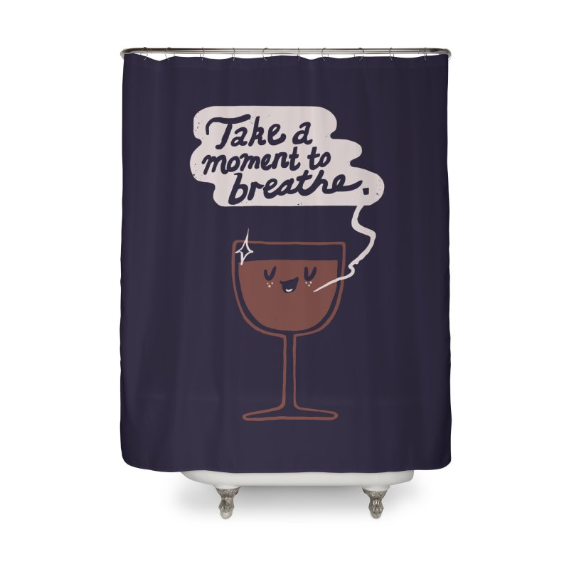 Breathe Home Shower Curtain by Thomas Orrow
