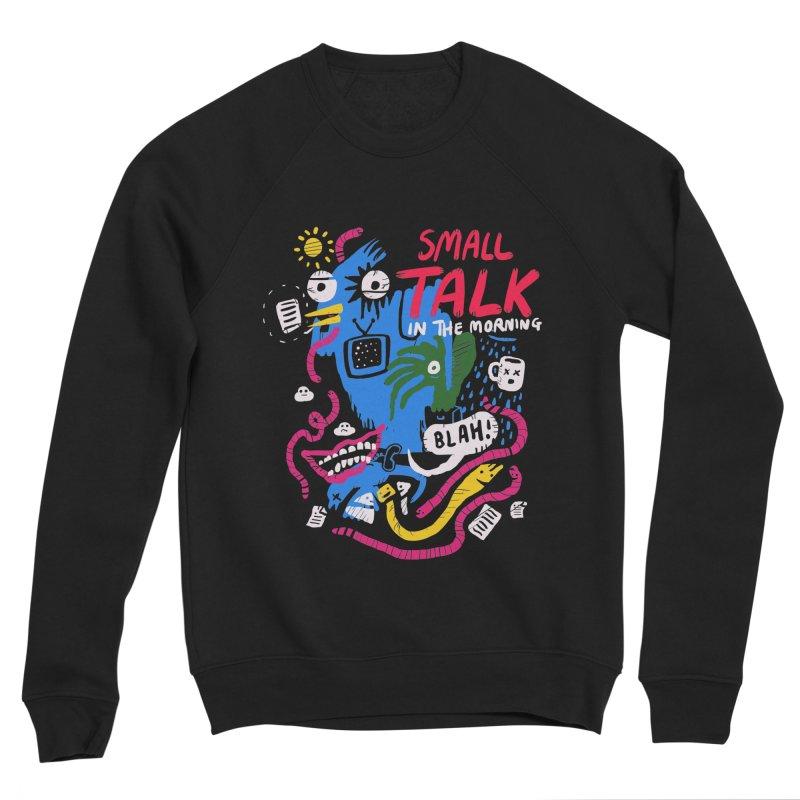The Horror of Small Talk Men's Sponge Fleece Sweatshirt by Thomas Orrow