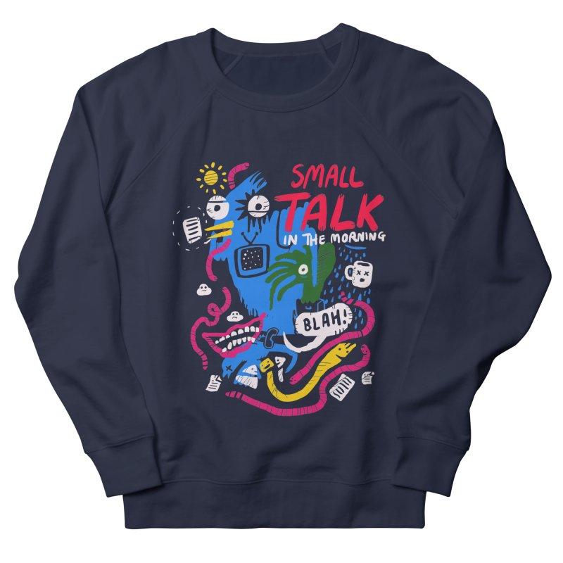 The Horror of Small Talk Women's French Terry Sweatshirt by Thomas Orrow
