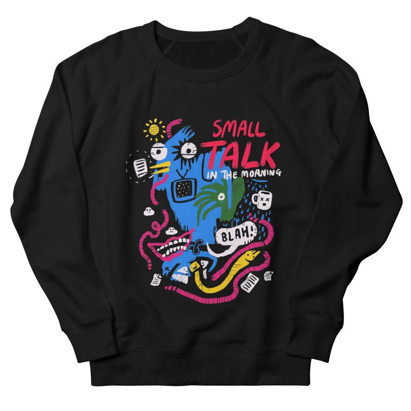 The Horror of Small Talk Men's French Terry Sweatshirt by Thomas Orrow