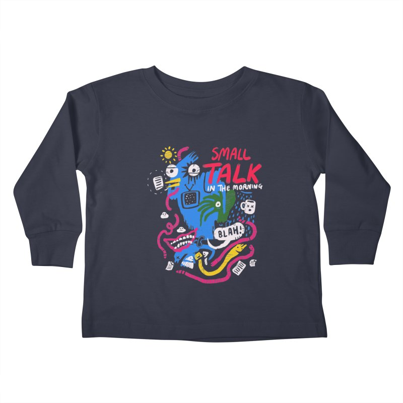 The Horror of Small Talk Kids Toddler Longsleeve T-Shirt by Thomas Orrow