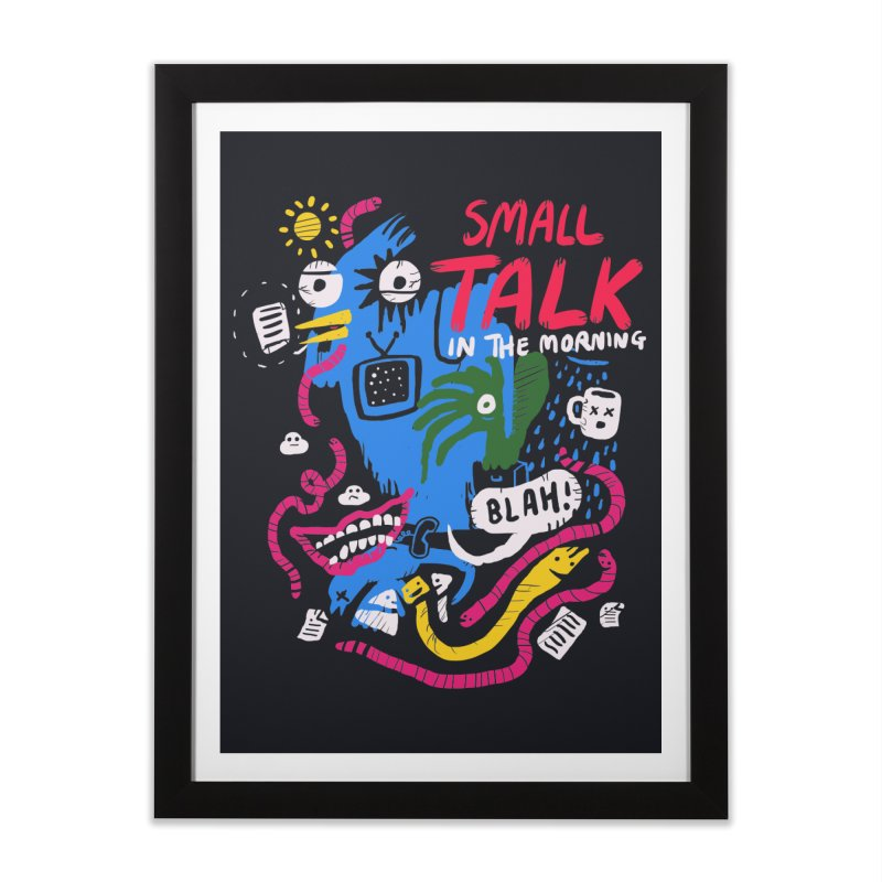 The Horror of Small Talk Home Framed Fine Art Print by Thomas Orrow