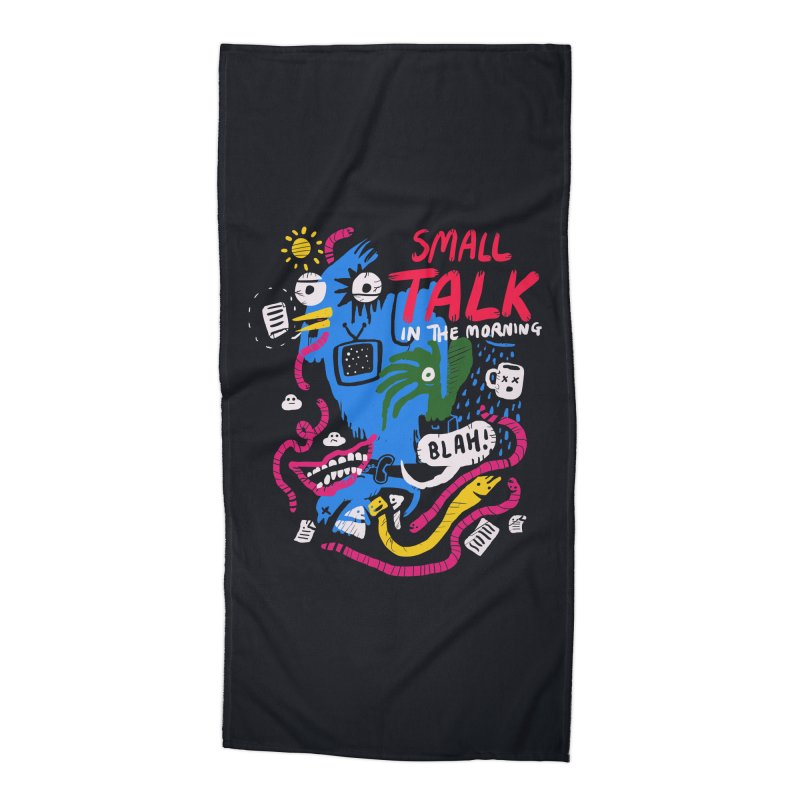 The Horror of Small Talk Accessories Beach Towel by Thomas Orrow