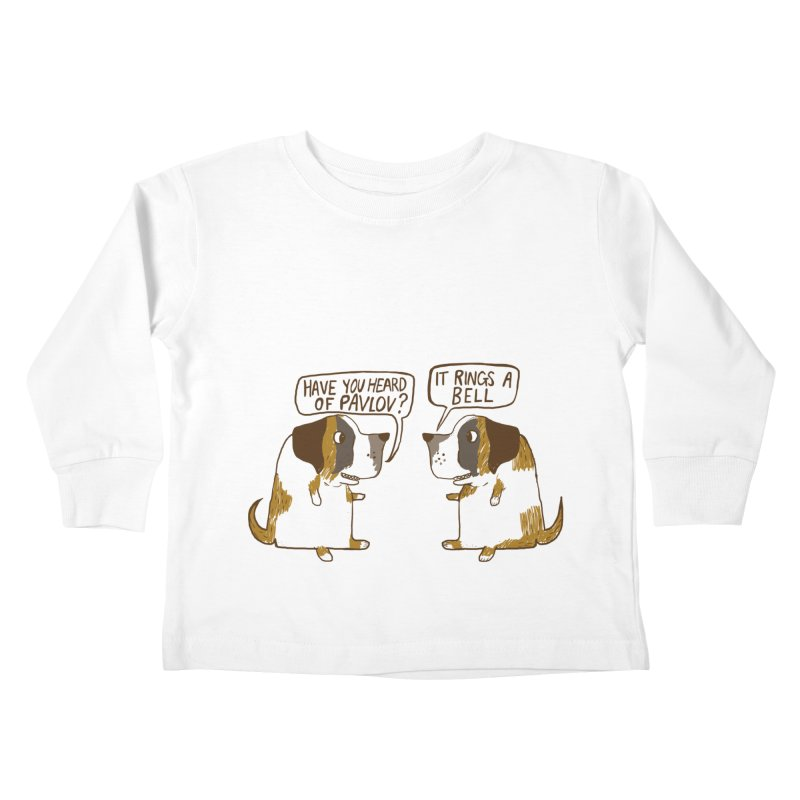Pavlov's Dogs Kids Toddler Longsleeve T-Shirt by Thomas Orrow
