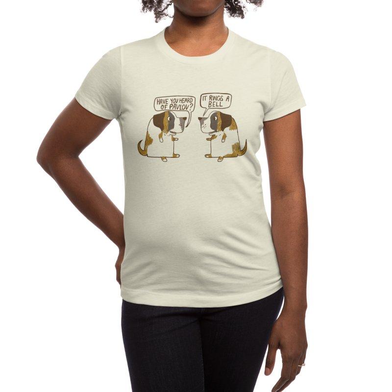 Pavlov's Dogs Women's T-Shirt by Thomas Orrow