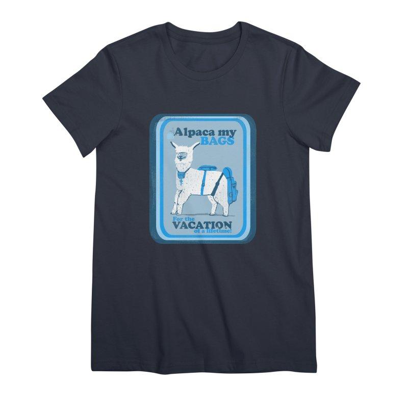 Alpaca My Bags Women's Premium T-Shirt by Thomas Orrow