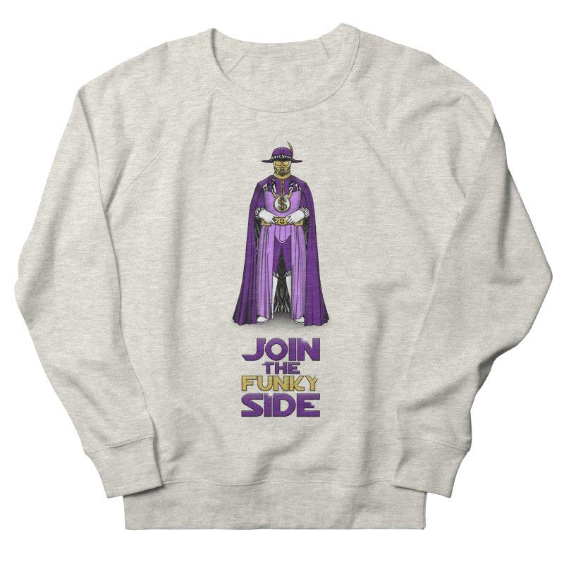 Join The Funky Side Men's Sweatshirt by Tomas Teslik's Artist Shop
