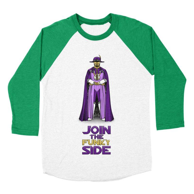 Join The Funky Side Men's Baseball Triblend T-Shirt by Tomas Teslik's Artist Shop