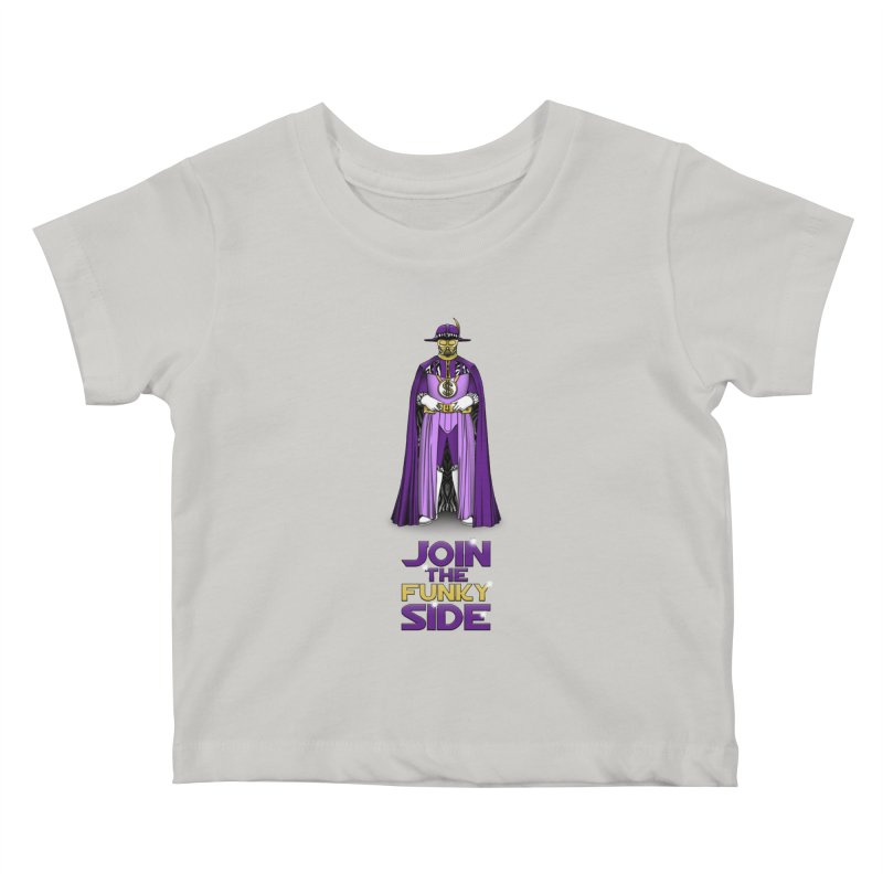 Join The Funky Side Kids Baby T-Shirt by Tomas Teslik's Artist Shop