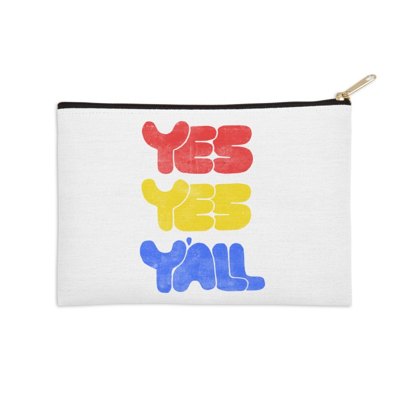 Yes Yes Y'all Accessories Zip Pouch by tonteau's Artist Shop