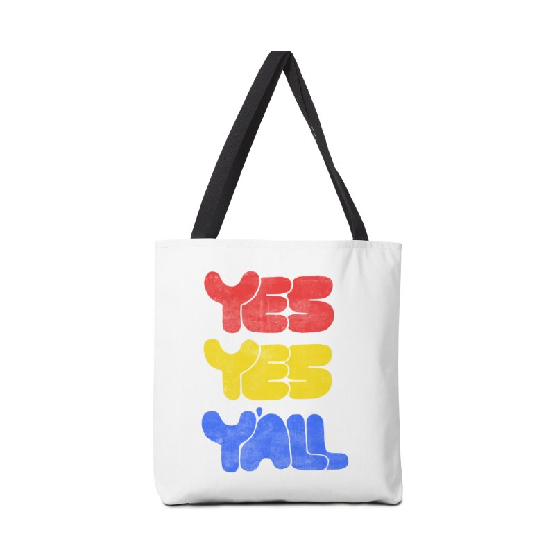 Yes Yes Y'all Accessories Tote Bag Bag by tonteau's Artist Shop