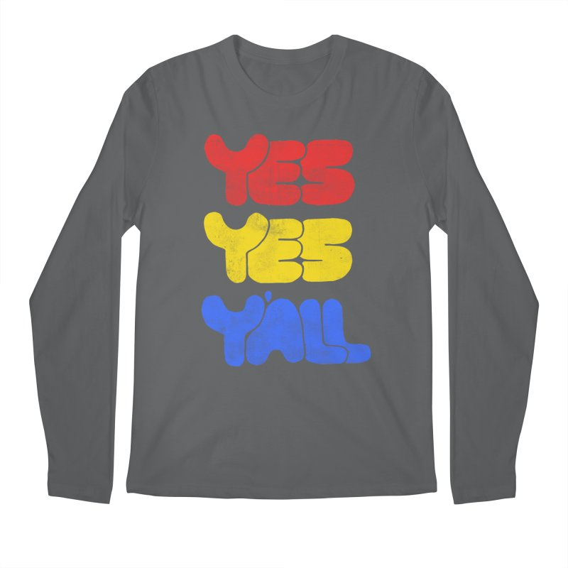 Yes Yes Y'all Men's Longsleeve T-Shirt by tonteau's Artist Shop