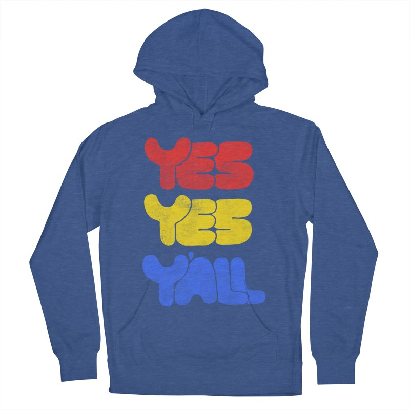 Yes Yes Y'all Men's Pullover Hoody by tonteau's Artist Shop