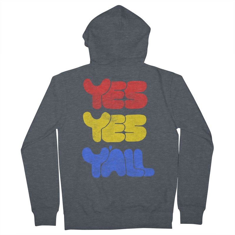 Yes Yes Y'all Men's Zip-Up Hoody by tonteau's Artist Shop