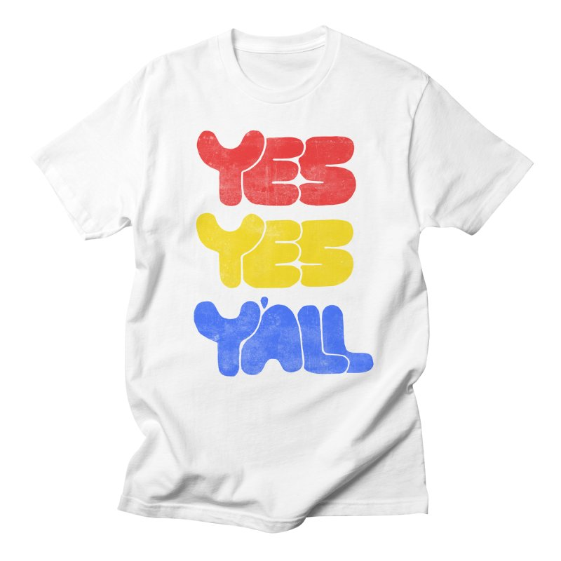 Yes Yes Y'all Men's T-shirt by tonteau's Artist Shop