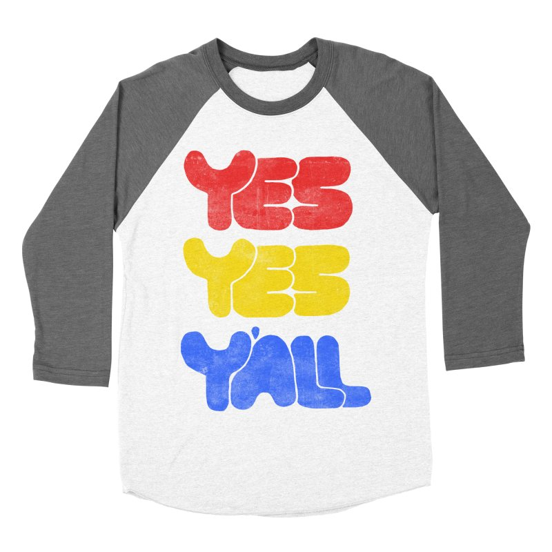 Yes Yes Y'all Men's Baseball Triblend Longsleeve T-Shirt by tonteau's Artist Shop