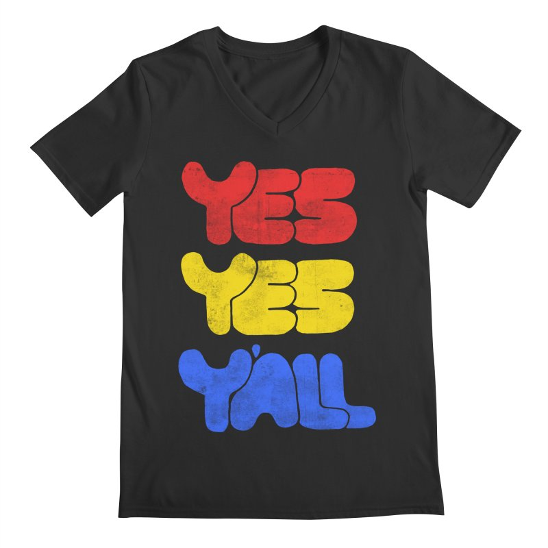 Yes Yes Y'all Men's Regular V-Neck by tonteau's Artist Shop