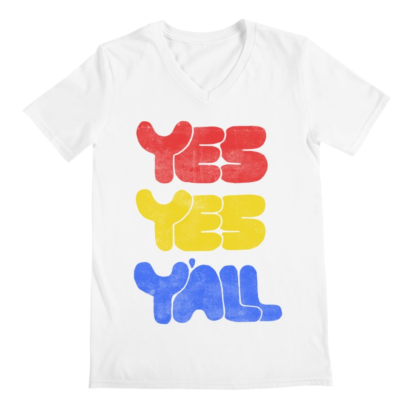 Yes Yes Y'all Men's V-Neck by tonteau's Artist Shop