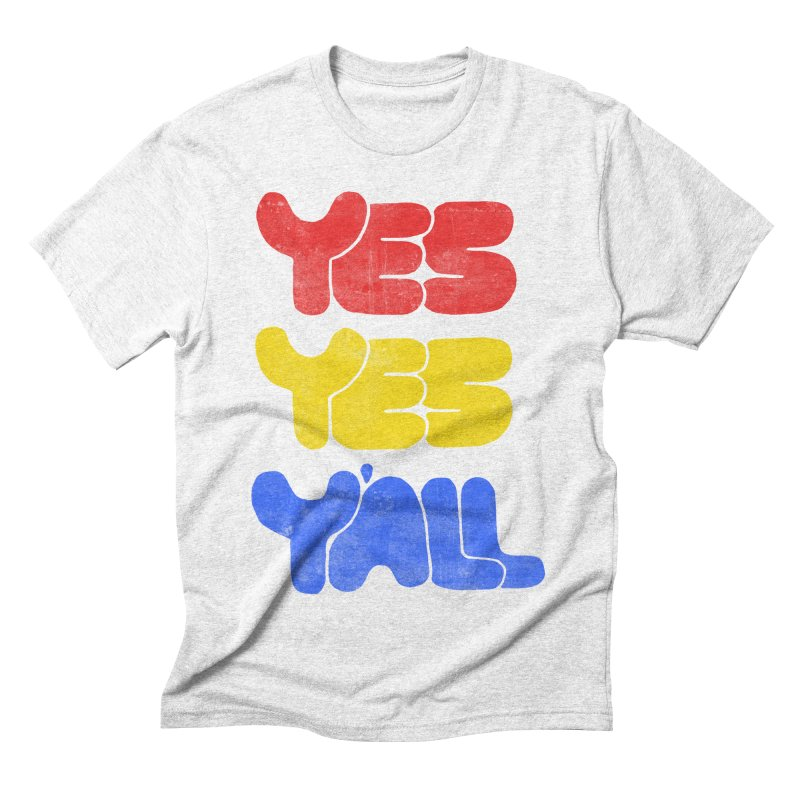 Yes Yes Y'all in Men's Triblend T-shirt Heather White by tonteau's Artist Shop