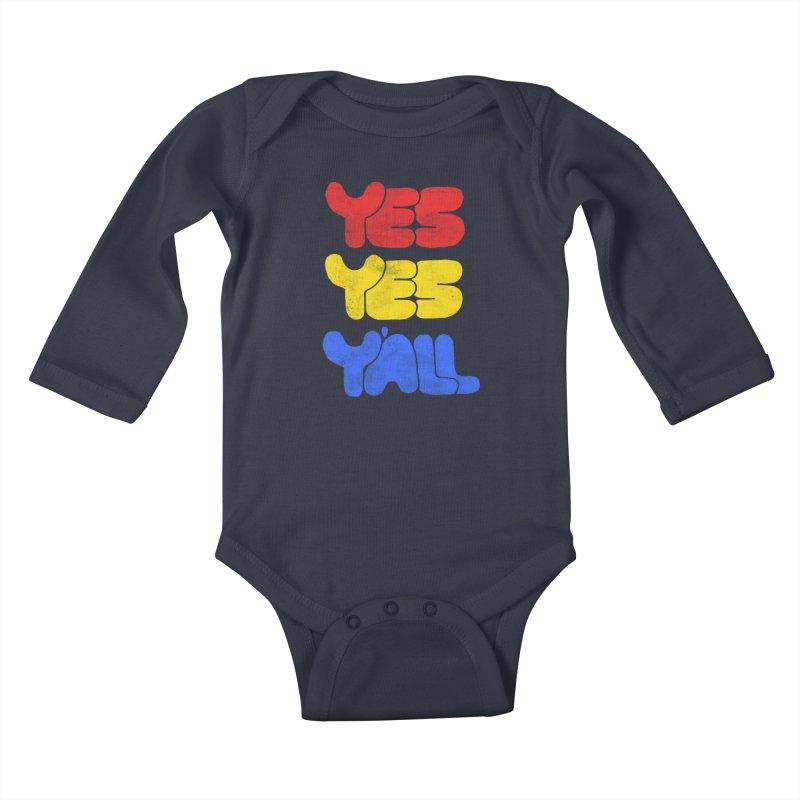 Yes Yes Y'all Kids Baby Longsleeve Bodysuit by tonteau's Artist Shop