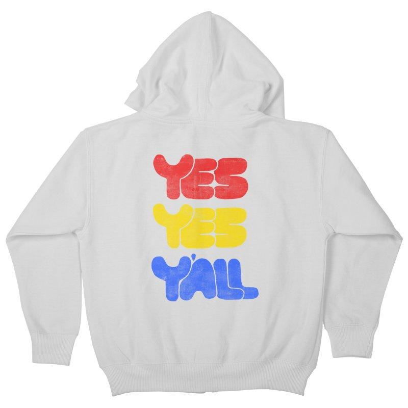 Yes Yes Y'all Kids Zip-Up Hoody by tonteau's Artist Shop