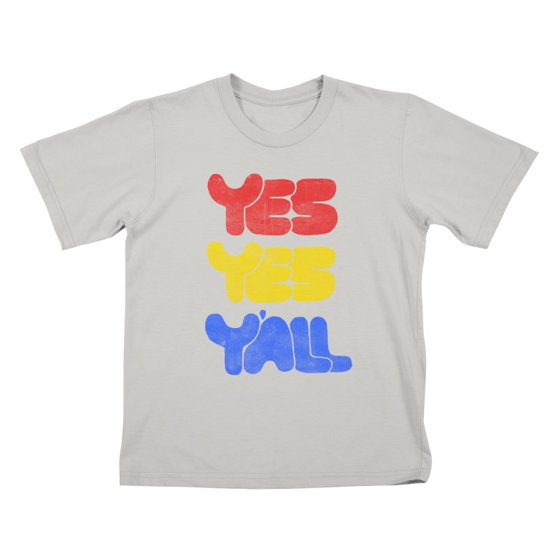 Yes Yes Y'all Kids T-shirt by tonteau's Artist Shop