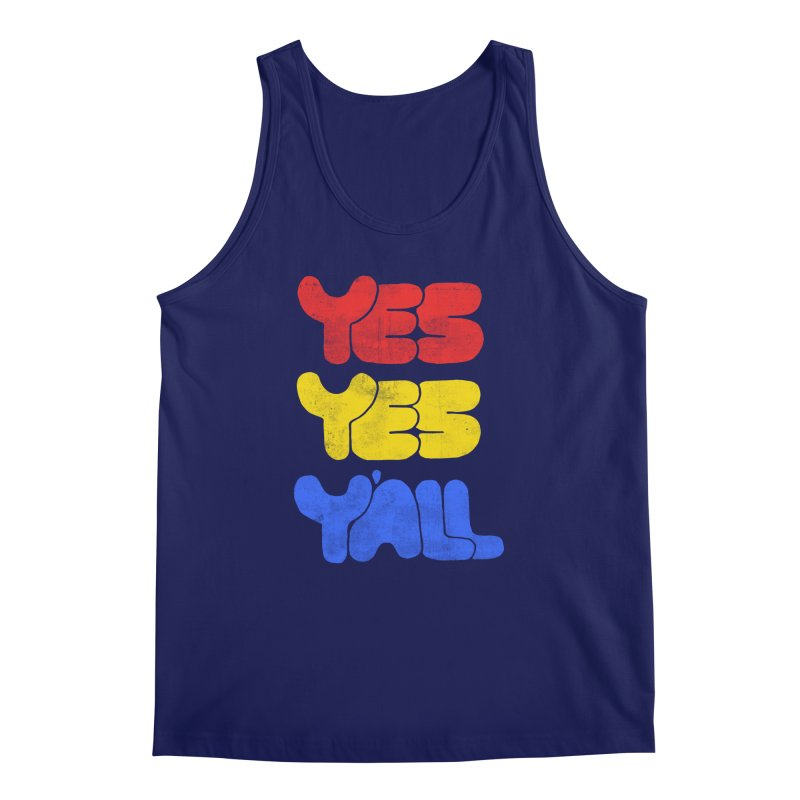 Yes Yes Y'all Men's Tank by tonteau's Artist Shop