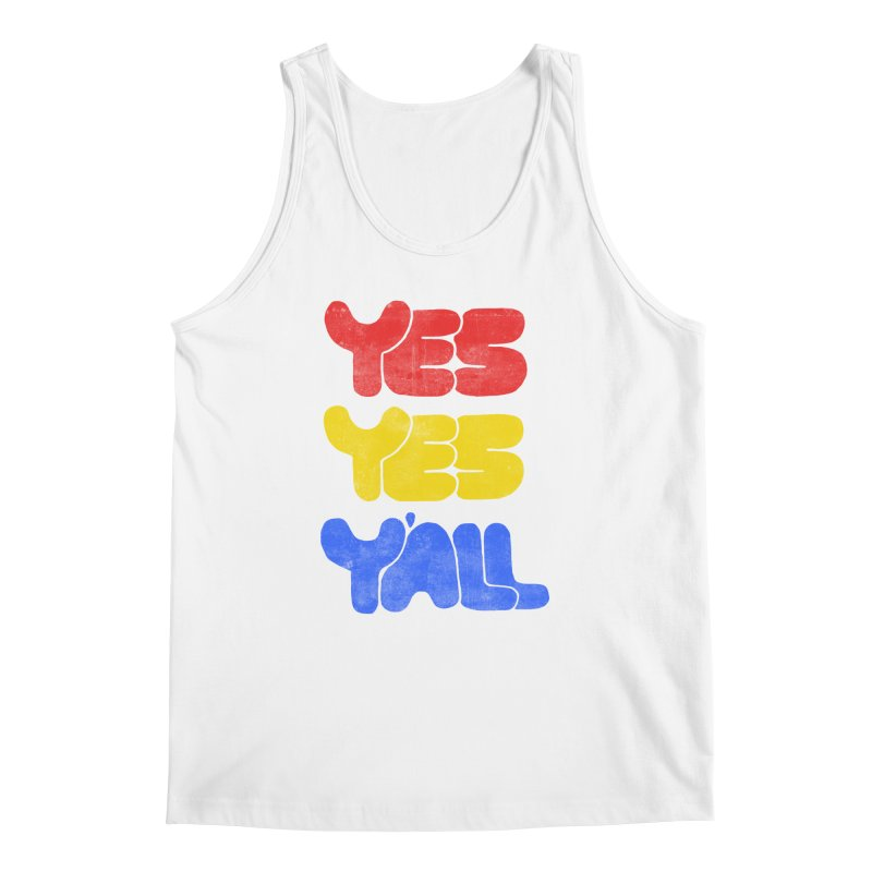 Yes Yes Y'all Men's Regular Tank by tonteau's Artist Shop