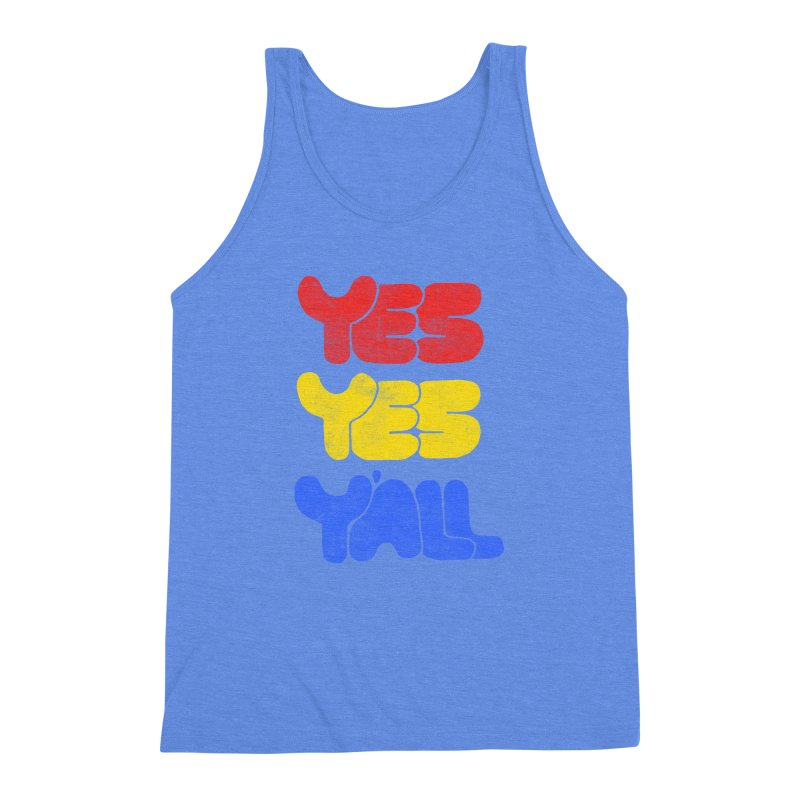 Yes Yes Y'all Men's Triblend Tank by tonteau's Artist Shop