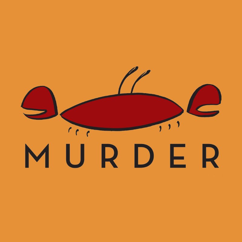 MURDER CRAB by Tony Breed T-Shirt Designs