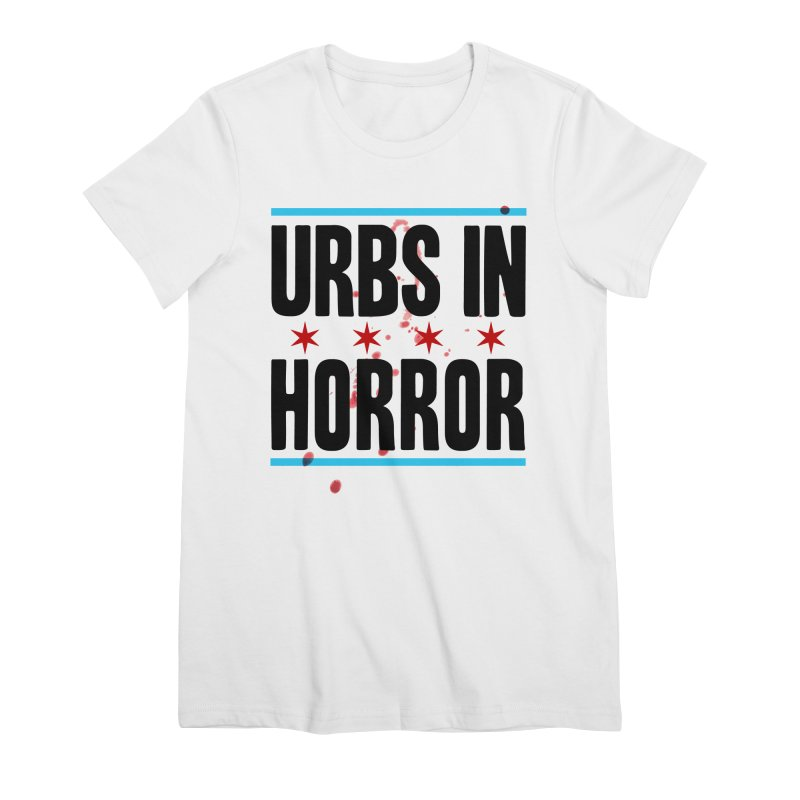 URBS IN HORROR Women's Premium T-Shirt by Tony Breed T-Shirt Designs