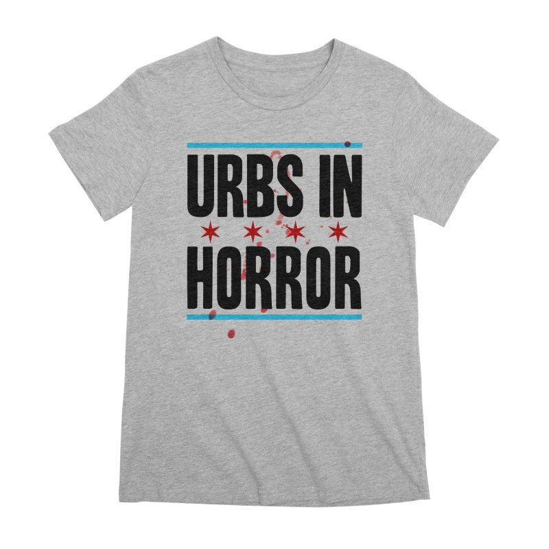 URBS IN HORROR Women's Premium T-Shirt by Tony Breed T-Shirt Designs